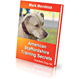 American Staffordshire Terrier Training Secrets