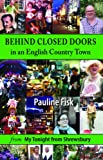 Behind Closed Doors, Pauline Fisk, 1906122695