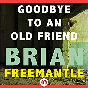Goodbye to an Old Friend Audiobook