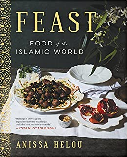 Feast food of the islamic world anissa helou 9780062363039 feast food of the islamic world anissa helou 9780062363039 amazon books forumfinder Gallery