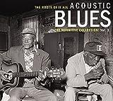 Acoustic Blues - The Definitive Collection Vol. 1