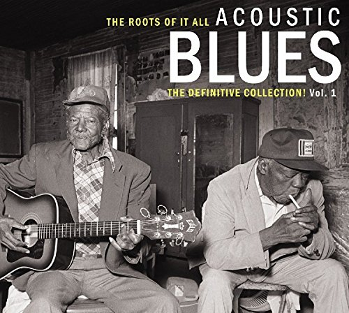 Acoustic Collection (Acoustic Blues - The Definitive Collection Vol. 1)