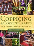 Coppicing and Coppice Crafts, Rebecca Oaks and Edward Mills, 1847972128