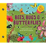 Bees, Bugs, and Butterflies: A Family Guide to Our Garden Heroes and Helpers (Discover Together Guides)