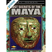 UFOTV Presents The Lost Secrets of The Maya
