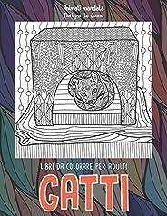Libri da colorare per adulti - Fiori per le donne - Animali Mandala - Gatti