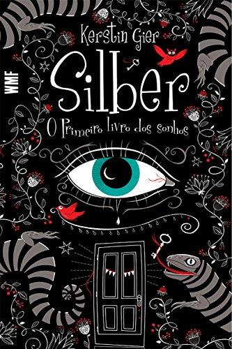 Silber: O Primeiro livro dos sonhos