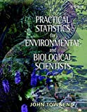 Practical Statistics for Environmental and Biological Scientists 1st Edition