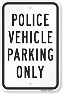 "SmartSign ""Police Vehicle Parking Only"" Sign 