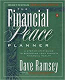 img - for The Financial Peace Planner: A Step-by-Step Guide to Restoring Your Family's Financial Health by Dave Ramsey 1 edition (Textbook ONLY, Paperback) book / textbook / text book