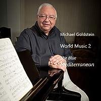 World Music 2 the Blue Mediterranean