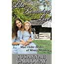 Mail Order Bride: Lila Remembers Love (Mail Order Brides of Mossy Meadow Book 1)
