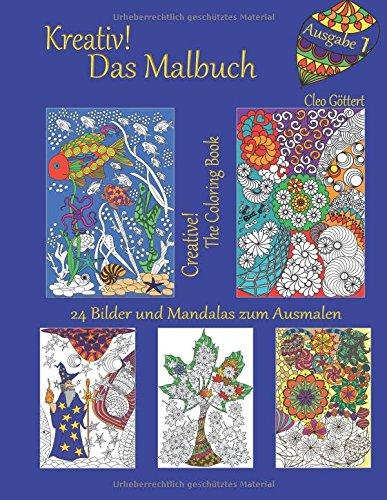 Kreativ! Das Malbuch: Creative! The coloring book (Das Blaue/Blue)