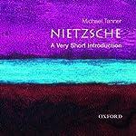 Nietzsche: A Very Short Introduction | Michael Tanner