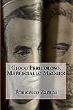 Gioco Pericoloso, Maresciallo Maggio! (I Racconti della Riviera Vol. 3)