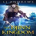 Pirate's Vengeance: The Djinn Kingdom Series, Book 1 Audiobook by LJ Andrews Narrated by Natalie Naudus