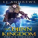 Pirate's Vengeance: The Djinn Kingdom Series, Book 1 | LJ Andrews