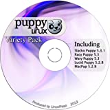 Puppy Linux Variety Pack - Slacko, Racy, Wary, Lucid, and Macpup on one CD