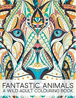 Fantastic Animals A Wild Adult Colouring Book Unique Antistress Coloring Gift For Men
