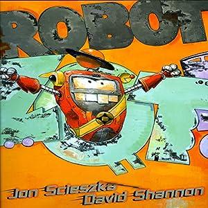 Robot Zot! Audiobook