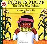 Corn Is Maize, Aliki, 0064450260