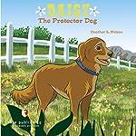 Daisy the Protector Dog | Heather L. Nelson