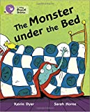The Monster Under the Bed: Band 11/Lime (Collins Big Cat)