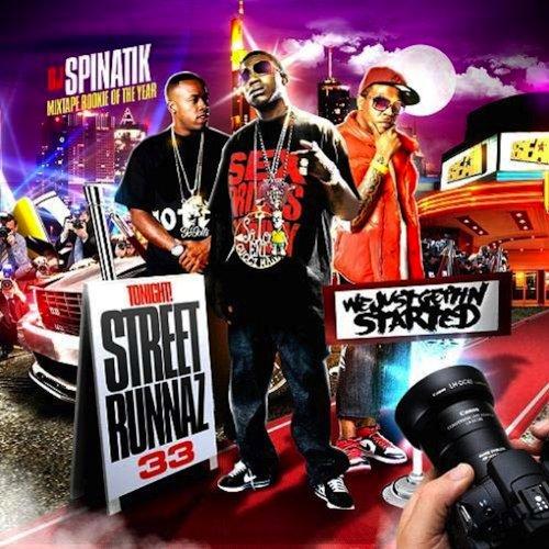 Street Runnaz 33 [Explicit]