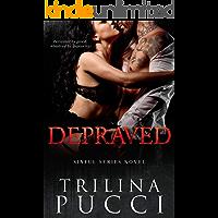 Depraved: A Sinful Novel (A Sinful Series)