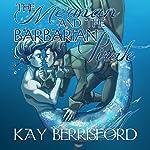The Merman and the Barbarian Pirate | Kay Berrisford