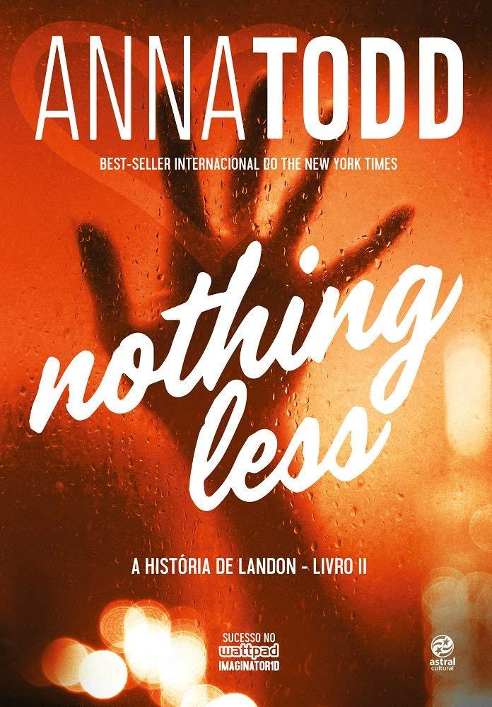 Nothing Less: a História de Landon - Livro II - Livros na Amazon ...