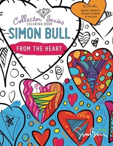 Download Simon Bull Coloring Book: From The Heart (Collector Series) (Volume 2) PDF