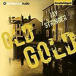 Old Gold   Jay Stringer