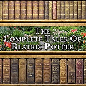 The Complete Tales of Beatrix Potter Audiobook