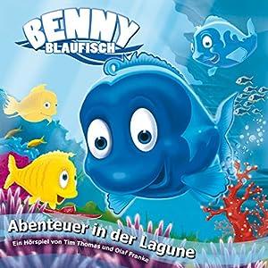 Abenteuer in der Lagune (Benny Blaufisch 1) Hörspiel