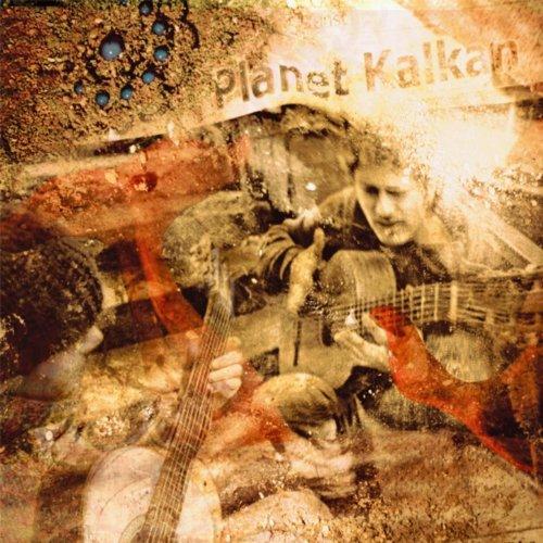 Kalkan-Planet Kalkan-(31914142)-CD-FLAC-2009-CUSTODES Download