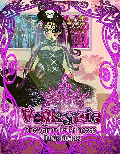 Valkyrie the vampire princess: Halloween Fancy Dress (Valkyrie the vampire princess Comics  Book 20) -