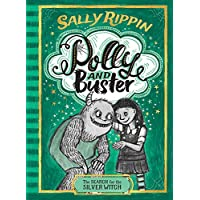 The Search for the Silver Witch: Polly and Buster BOOK THREE (Volume 3)