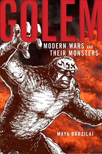 Golem: Modern Wars and Their Monsters