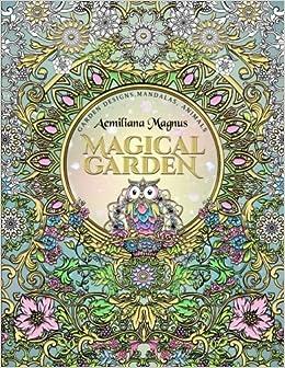 Amazon Com Magical Garden Stress Relief Adult Coloring