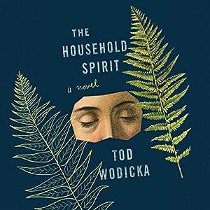 The Household Spirit Audiobook