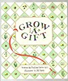 img - for Grow a Gift book / textbook / text book