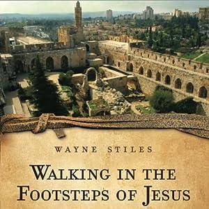Walking in the Footsteps of Jesus Audiobook