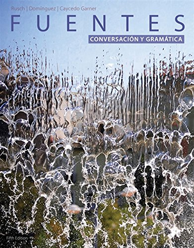 Student Activites Manual for Rusch's Fuentes: Conversacion y gramática, 5th Edition