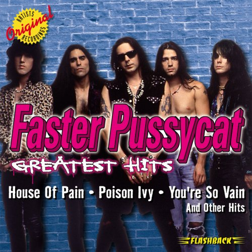 Faster Pussycat - Greatest Hits (The Best Pussy Shape)
