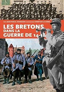 Les Bretons dans la guerre de 14-18