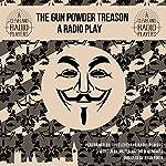 The Gunpowder Treason | Milton Matthew Horowitz