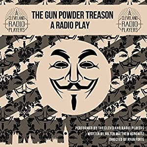 The Gunpowder Treason Radio/TV Program