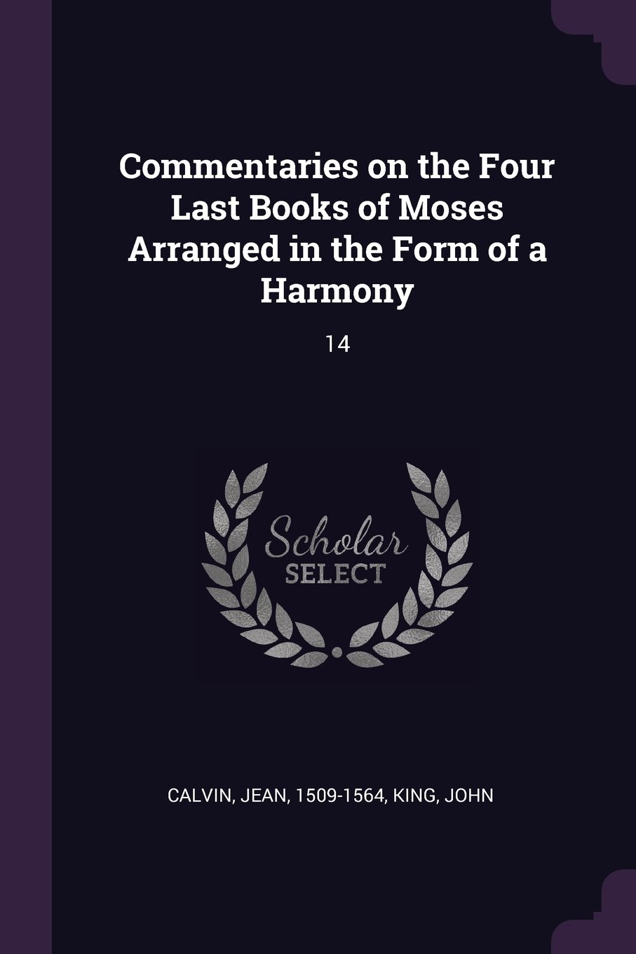 Read Online Commentaries on the Four Last Books of Moses Arranged in the Form of a Harmony: 14 pdf