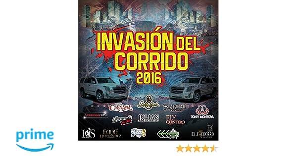 Invasi¢n Del Corrido 2016